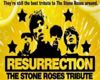 Resurrection - Stone Roses Tribute