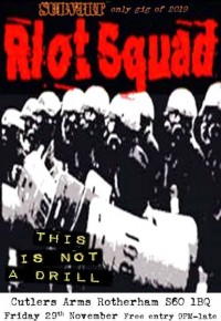 Riot Squad & This is not a Drill